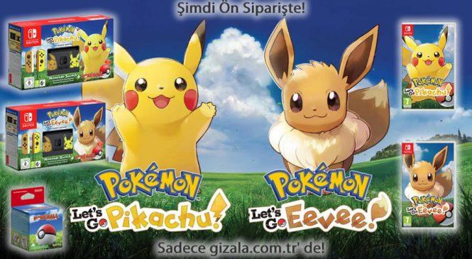 Pokemon Let's Go Pikachu ve Let's Go Eevee Ön Siparişe açıldı!